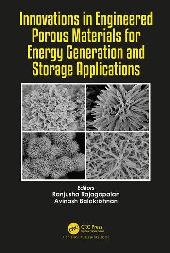 Innovations in Engineered Porous Materials for Energy Generation and Storage Applications book cover