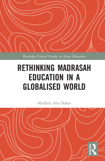 Rethinking Madrasah Education in a Globalised World book cover