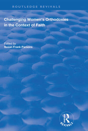 Challenging Women's Orthodoxies in the Context of Faith book cover