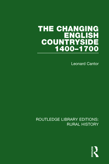 The Changing English Countryside, 1400-1700 book cover