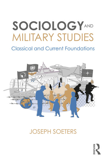 Sociology and Military Studies Classical and Current Foundations book cover