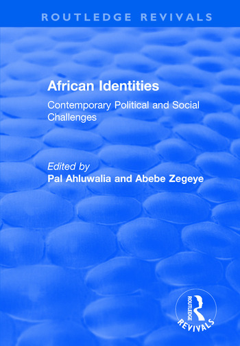 African Identities: Contemporary Political and Social Challenges Contemporary Political and Social Challenges book cover
