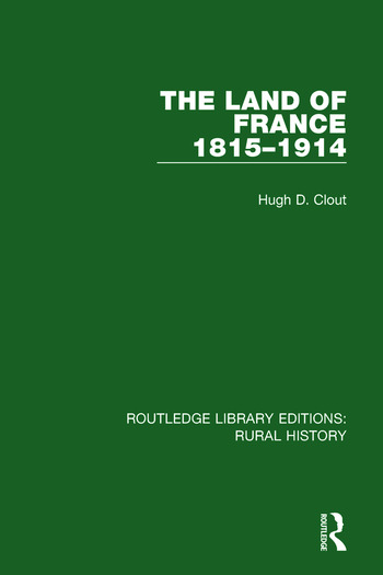 The Land of France 1815-1914 book cover