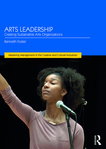 Arts Leadership Creating Sustainable Arts Organizations book cover