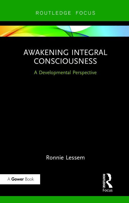 Awakening Integral Consciousness A Developmental Perspective book cover