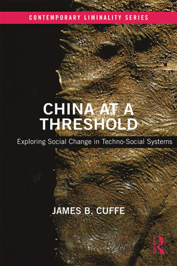 China at a Threshold Exploring Social Change in Techno-Social Systems book cover