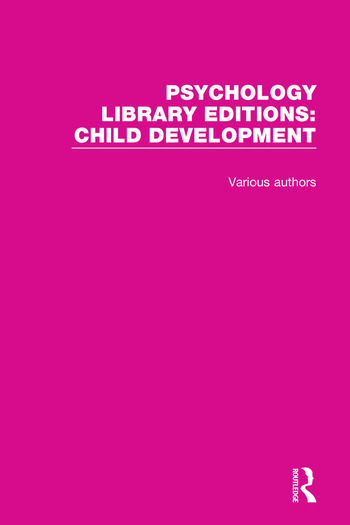 Psychology Library Editions: Child Development 20 Volume Set book cover