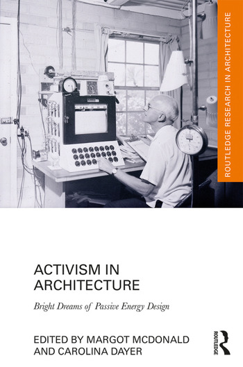 Activism in Architecture Bright Dreams of Passive Energy Design book cover