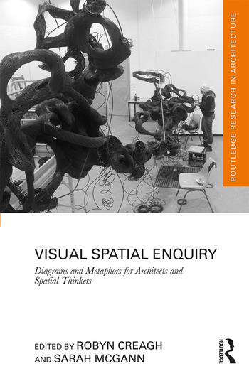Visual Spatial Enquiry Diagrams and Metaphors for Architects and Spatial Thinkers book cover