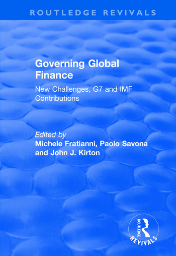Governing Global Finance New Challenges, G7 and IMF Contributions book cover