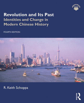 Revolution and Its Past Identities and Change in Modern Chinese History book cover