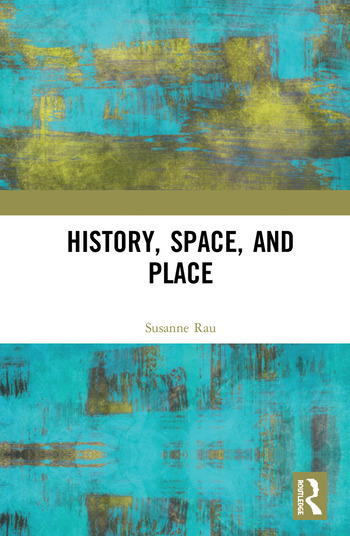 History, Space and Place book cover