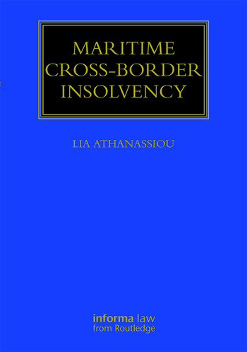 Maritime Cross-Border Insolvency Under the European Insolvency Regulation and the UNCITRAL Model Law book cover