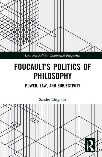 Foucault's Politics of Philosophy Power, Law, and Subjectivity book cover