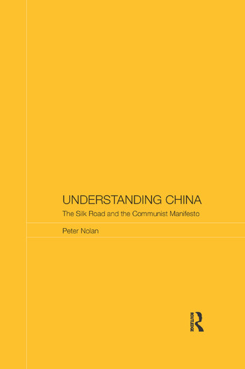 Understanding China The Silk Road and the Communist Manifesto book cover