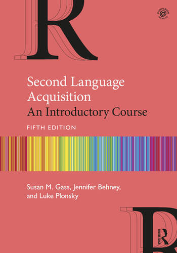 Second Language Acquisition An Introductory Course, 5th Edition book cover