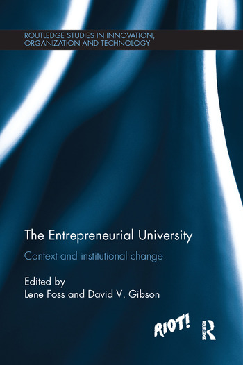 The Entrepreneurial University Context and Institutional Change book cover