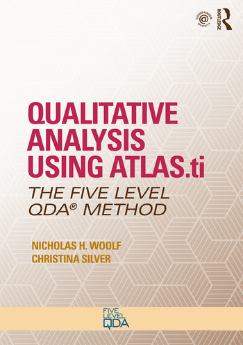 Qualitative Analysis Using ATLAS.ti The Five-Level QDA™ Method book cover