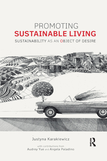Promoting Sustainable Living Sustainability as an Object of Desire book cover
