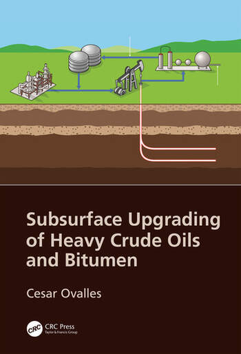 Subsurface Upgrading of Heavy Crude Oils and Bitumen book cover