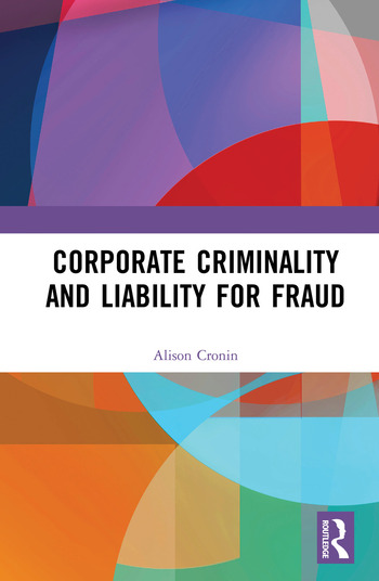 Corporate Criminality and Liability for Fraud book cover