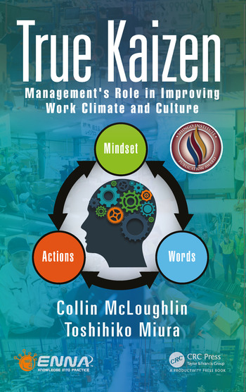 True Kaizen Management's Role in Improving Work Climate and Culture book cover