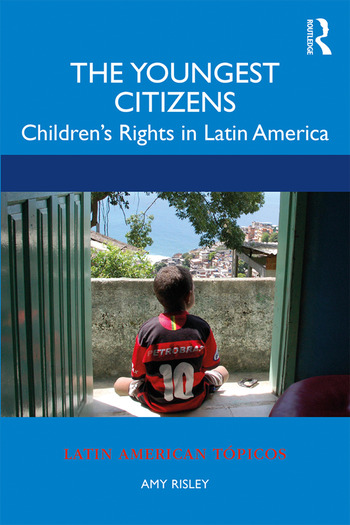 The Youngest Citizens Children's Rights in Latin America book cover
