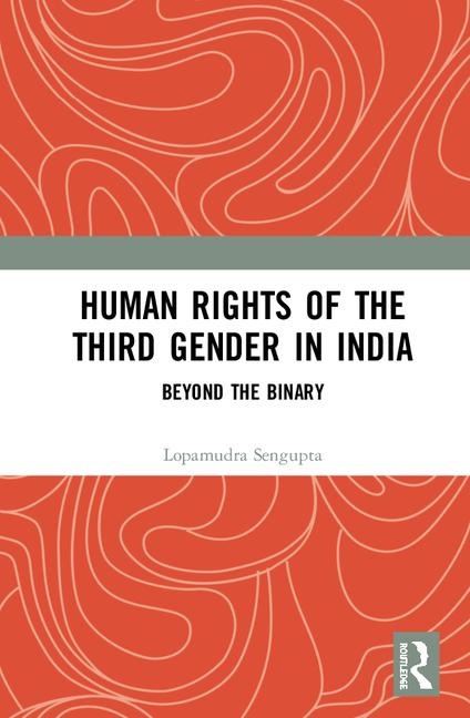 Human Rights of the Third Gender in India Beyond the Binary book cover