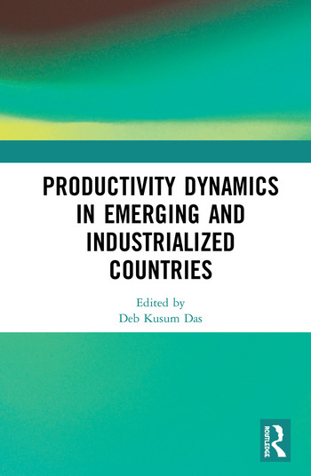 Productivity Dynamics in Emerging and Industrialized Countries book cover
