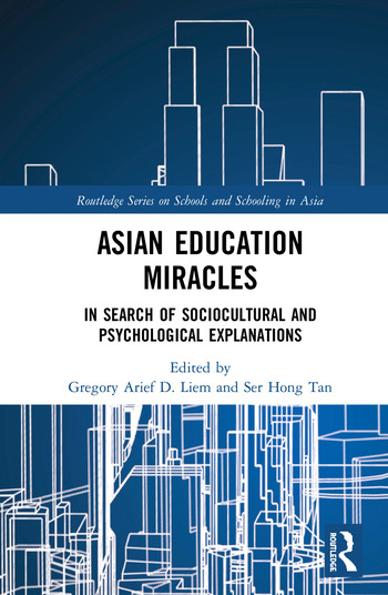Asian Education Miracles In Search of Sociocultural and Psychological Explanations book cover