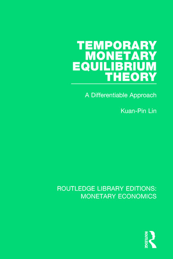 Temporary Monetary Equilibrium Theory A Differentiable Approach book cover