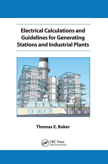 Electrical Calculations and Guidelines for Generating Station and Industrial Plants book cover