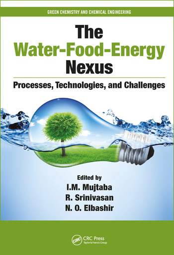 The Water-Food-Energy Nexus Processes, Technologies, and Challenges book cover
