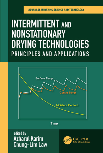 Intermittent and Nonstationary Drying Technologies Principles and Applications book cover