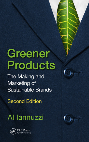 Greener Products The Making and Marketing of Sustainable Brands, Second Edition book cover