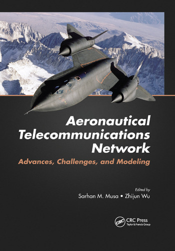 Aeronautical Telecommunications Network Advances, Challenges, and Modeling book cover