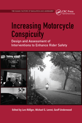 Increasing Motorcycle Conspicuity Design and Assessment of Interventions to Enhance Rider Safety book cover