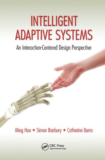 Intelligent Adaptive Systems An Interaction-Centered Design Perspective book cover