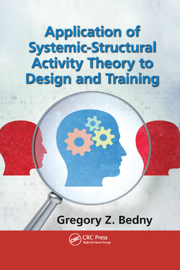 Application of Systemic-Structural Activity Theory to Design and Training book cover