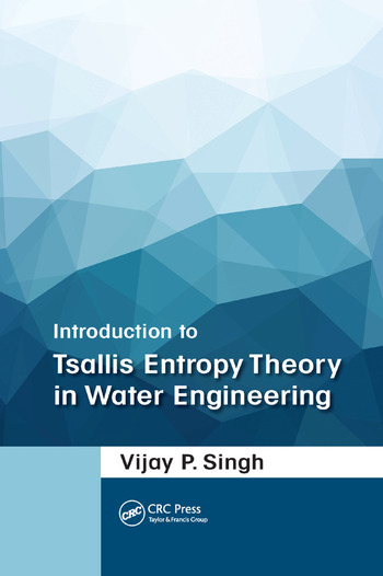 Introduction to Tsallis Entropy Theory in Water Engineering book cover