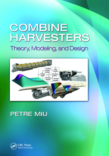Combine Harvesters Theory, Modeling, and Design book cover
