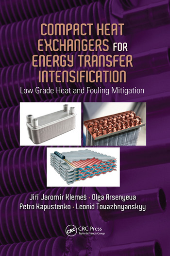 Compact Heat Exchangers for Energy Transfer Intensification Low Grade Heat and Fouling Mitigation book cover