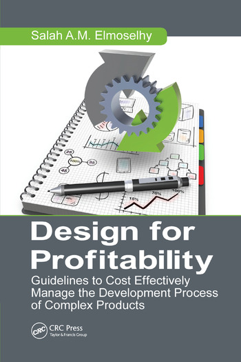 Design for Profitability Guidelines to Cost Effectively Manage the Development Process of Complex Products book cover