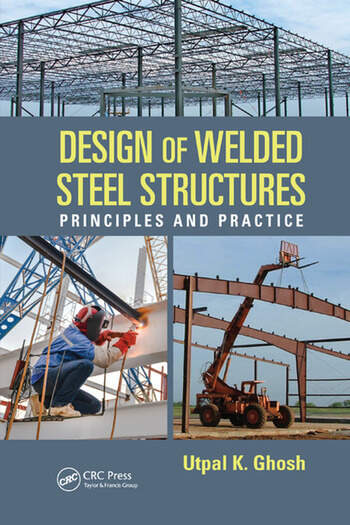 Design of Welded Steel Structures Principles and Practice book cover