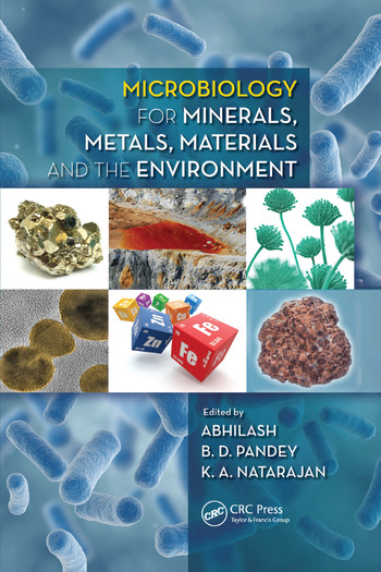 Microbiology for Minerals, Metals, Materials and the Environment book cover