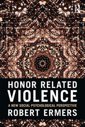 Honor Related Violence A New Social Psychological Perspective book cover