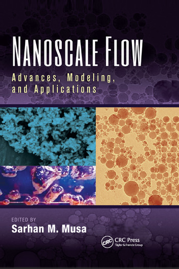 Nanoscale Flow Advances, Modeling, and Applications book cover