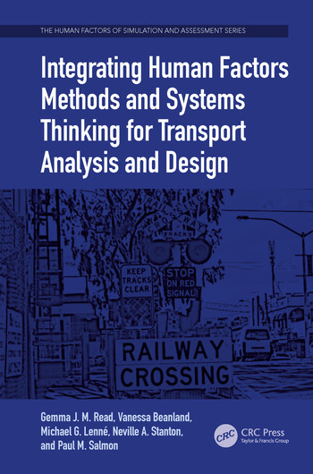 Integrating Human Factors Methods and Systems Thinking for Transport Analysis and Design book cover