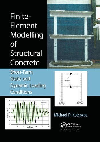 Finite-Element Modelling of Structural Concrete Short-Term Static and Dynamic Loading Conditions book cover