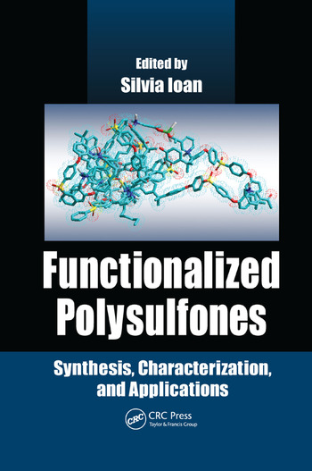 Functionalized Polysulfones Synthesis, Characterization, and Applications book cover